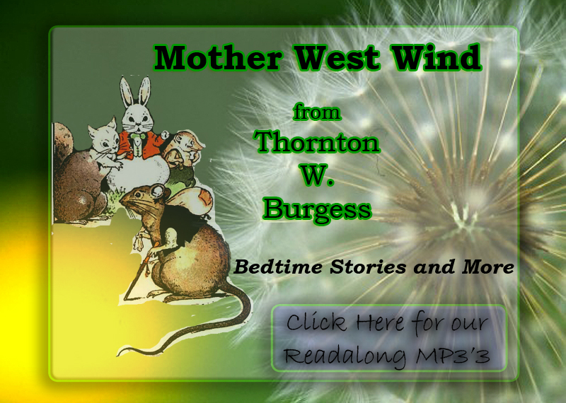 Marksworx collection of Mother West Wind Stories by Thornton W Burgess in mp3 format, runnerup of 1999AudieAward Best New Publisher